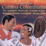 La Autentica Cumbia Colombiana [CD]
