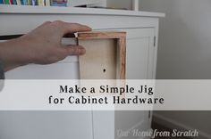 Make a simple jig for marking and drilling #cabinet door for knobs and pulls.  #DIY #kitchen