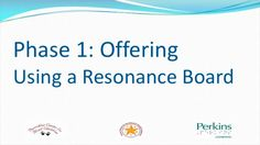 Phase 1: Offering Using a Resonance Board  Click the Chapters button above to view individual segments: - Scalp massager - Vibrating brush, clatter, rattles - Bells, balls, etc.  Click the Resources button for a Transcript (txt) and Audio (mp3).