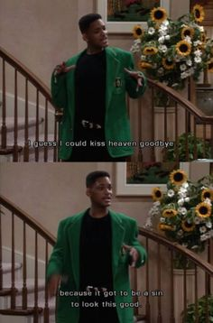 its got to be a sin to look this good! Fresh Prince of Bel Air