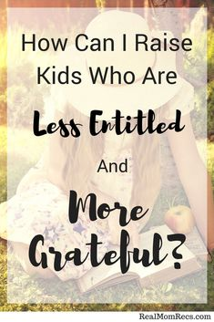 8 practical tips for raising children with less entitlement and more gratitude. Written by a former child therapist and Mother of 4.