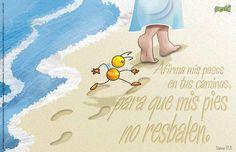 Afirma mis pies en tus caminos Señor!