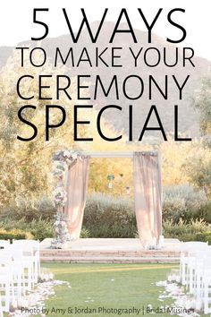 How To Make your Ceremony Special for You and Your Guests | Natasha Johnson | Bridal Musings Wedding Blog 4 6