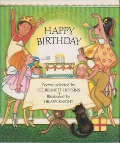 Happy Birthday, written by Lee Bennett Hopkins, illustrated by Hilary Knight