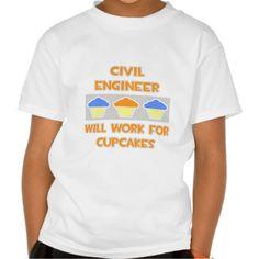Civil Engineer  Will Work For Cupcakes T Shirt, Hoodie Sweatshirt