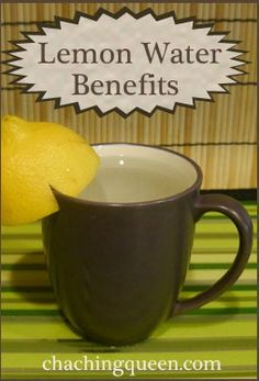 Why I Drink Warm Lemon Water Every Morning and the Benefits of Water with Lemon |Home Remedies |Health | www.chachingqueen.com