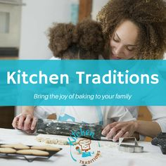 Captivating Kitchen Traditions Is Helping To Bridge The Gap Between Generations! Sign  Up For Our January