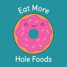 Keep Eating Donuts Funny Humor - NeatoShop