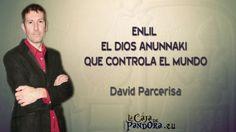 ENLIL, EL DIOS ANUNNAKI QUE CONTROLA EL MUNDO   David Parcerisa En el minuto 35 deja de titubear y empieza a dar info, de la buena