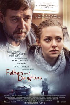 Fathers and Daughters Movie Poster - Russell Crowe, Amanda Seyfried, Aaron Paul Movie To Watch List, Tv Series To Watch, Good Movies To Watch, See Movie, Movie Tv, Movie List, The Daughter Movie, Father Daughter, Romance Movies