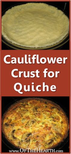 This delicious, easy-to-prepare quiche crust is made with nutrient-rich cauliflower. It's an easy way to sneak in a few extra veggies!
