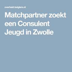Matchpartner zoekt een Consulent Jeugd in Zwolle