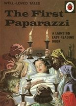 Show details for The First Paparazzi - Well Loved Tales:
