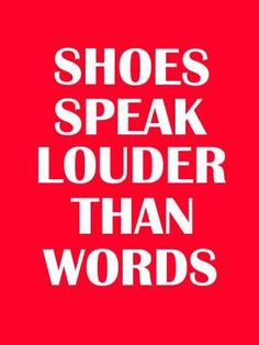 Frames | Shoes | Louder Than Words | Fashion Quotes | Red and White | White Frame | Home Decor | Style Fiesta