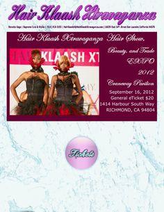 Hair Klaash Xtravanganza 2012 Hair Show, Beauty, and Trade EXPO | General Show Tickets $20 Online | $25 at Door