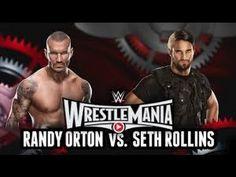 WWE 2015 - WWE WrestleMania 31 Seth Rollins vs Randy Orton Full Match WW...