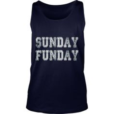 Sunday Funday Tshirt #gift #ideas #Popular #Everything #Videos #Shop #Animals #pets #Architecture #Art #Cars #motorcycles #Celebrities #DIY #crafts #Design #Education #Entertainment #Food #drink #Gardening #Geek #Hair #beauty #Health #fitness #History #Holidays #events #Home decor #Humor #Illustrations #posters #Kids #parenting #Men #Outdoors #Photography #Products #Quotes #Science #nature #Sports #Tattoos #Technology #Travel #Weddings #Women