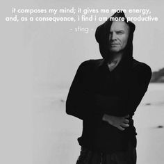 Sting, talking about yoga