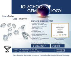 Be a #DiamondGraduate at Mumbai with #IGISchoolofGemology. Course starts from 15th May, 2017 Call +919869100091 / 2223671028. #IGI #Gemology