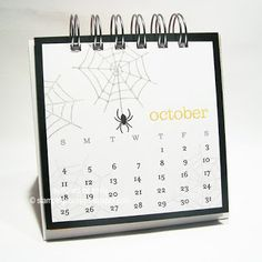 Continuing in my monthly calendar series. here is October! You can't see them very well in the photo, but I stamped a few lighter webs i. Calendar Notes, Calendar Ideas, October Calendar, Cd Cases, Perpetual Calendar, Desk Calendars, Paper Pumpkin, My Stamp, Christmas Projects
