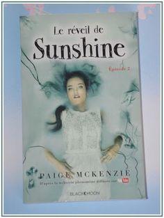 Les Lectures de Val : Le réveil de Sunshine de Paige McKenzie