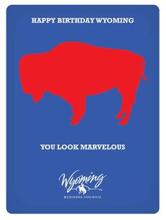 Happy Birthday, #Wyoming (courtesy the Wyoming Business Council)!
