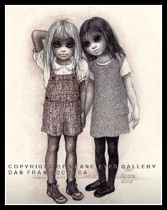 """Best Friends Forever"" ~ Margaret Keane, 2005"
