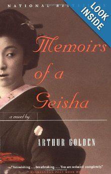 Memoirs of a Geisha: A Novel: Arthur Golden: 9780679781585: Amazon.com: Books  A very good book to read!