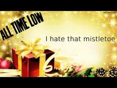 All Time Low - Merry Christmas, Kiss My Ass. I love xmas but this song makes me giggle.. hehe