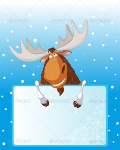 Funny moose holding place card for your winter greetings. EPS 8 (editable), JPG (high resolution)