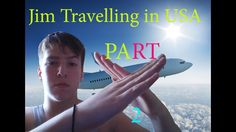 Jim-Travelling in USA (PART #2)