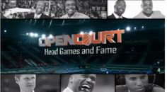 """Watch the video of open court """"head and fame"""" Basketball Videos, Head Games, Watch Video, Nba, Broadway Shows"""