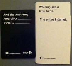 Cards Against Humanity nails it. Cards Against Humanity nails it. Stupid Funny, The Funny, Funny Cute, Funny Stuff, Funny Things, Random Stuff, Memes Humor, Funniest Cards Against Humanity, Funny Images