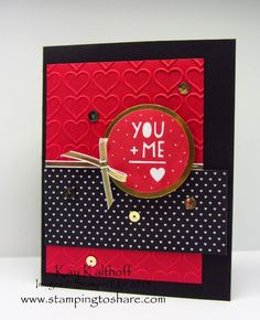 You Plus Me Valentines Card plus the How To Video!, Kay Kalthoff, Stamping to Share, Stampin, Up!, Stacked with Love Designer Series Paper