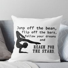 Cute Gymnastics Quote Throw Pillow
