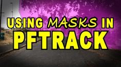 PFTrack Tutorial - Using Masks In PFTrack - In this tutorial I explain the use of Masks in PFTrack. Use masks to exclude unwanted moving objects when doing a...