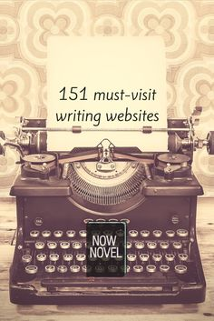 How to write a book: practice your craft, find a writing community, seek help from a writing mentor and use these 151 must-visit websites for writers.