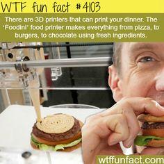 3D Printing Food - WTF fun facts I don't trust it...