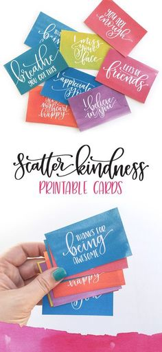 "Free download. Printable ""Scatter Kindness"" cards. Download, print, spread the love!"