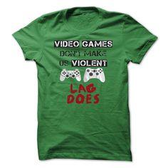 (Tshirt Discount) Videos Games Lag Does  Geek  amp Tech Shirts    Teeshirt of year