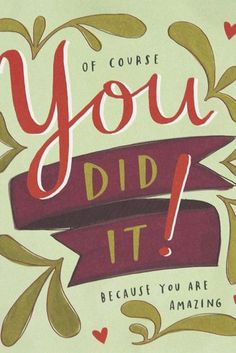 You Did It - Congratulations Card