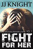 Free Kindle Book -   Fight for Her #1: MMA New Adult Romantic Suspense