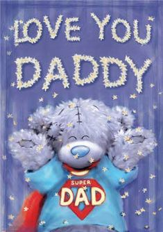 Tatty Teddy knows just what to say this Father's Day! #tatty #metoyou #dad