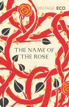 The Name of the Rose is the first novel by Italian author Umberto Eco. The Name of the Rose is the first novel by Italian author Umberto Eco. Umberto Eco Books, Eco Umberto, Book Cover Design, Book Design, Got Books, Books To Read, Sell Books, Ebooks Pdf, Literary Theory