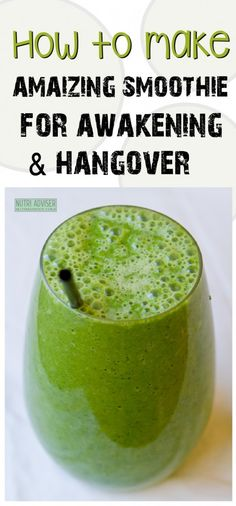 How To Make Amazing Smoothie For Awakening And Hangover - Nutri Adviser