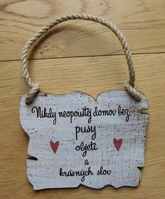 Shabby Chic Crafts, Diy Presents, Valentine Crafts, Motto, Baby Love, Decoupage, Diy And Crafts, Lettering, Quotes