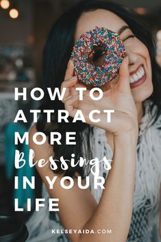 How to Attract More Blessings in Your Life