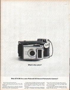 "1961 POLAROID vintage magazine advertisement ""What's the catch?"" ~ What's the catch? Only $74.95 for a new Polaroid 10-Second Automatic Camera? ~"