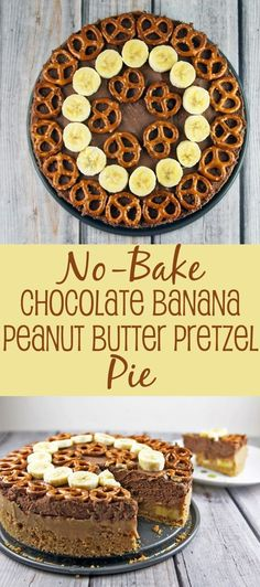 Chocolate Peanut Butter Banana Pretzel Pie: the ultimate rich, decadent no-bake dessert. Easy as pie! Peanut Butter Pretzel, Peanut Butter Banana, Chocolate Peanut Butter, Pie Recipes, Baking Recipes, Sweet Recipes, Dessert Recipes, Recipies, No Bake Desserts