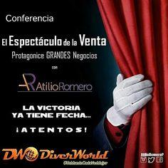 """@diverworld  Líder en Eventos y @atilioromerop te invitan a la  #Conferencia """"El Espectáculo de la Venta"""" Protagonice GRANDES Negocios Con Atilio Romero @atilioromerop http://ift.tt/2kiSFd3  #Ventas #Negocios  #Comercialización #Empatía & #Emprendimiento  Un #Refuerzo #Efectivo y altamente #Factible de tus potencialidades y #Actuación protagónica en tu #Escenario productivo  Participa! Y demuéstrate el #Poder y #Fuerza que tienen y darán tu producto tu actitud y tus ventas  Contáctanos…"""